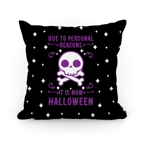 Due To Personal Reasons It Is Now Halloween Skull (Purple) Pillow