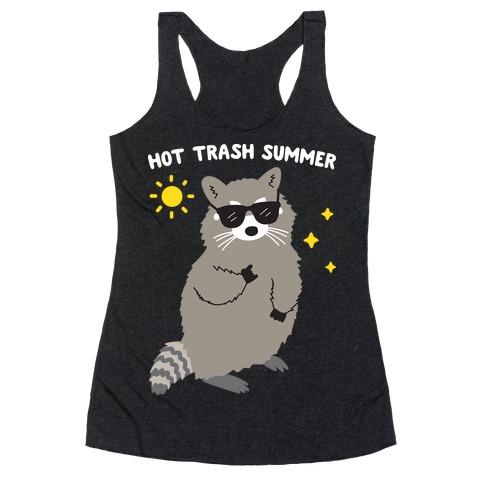Hot Trash Summer - Raccoon Racerback Tank Top