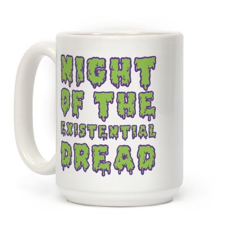 Night of the Existential Dread Coffee Mug