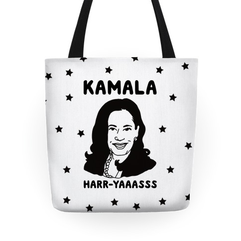 Kamala Harr-Yaaasss Tote