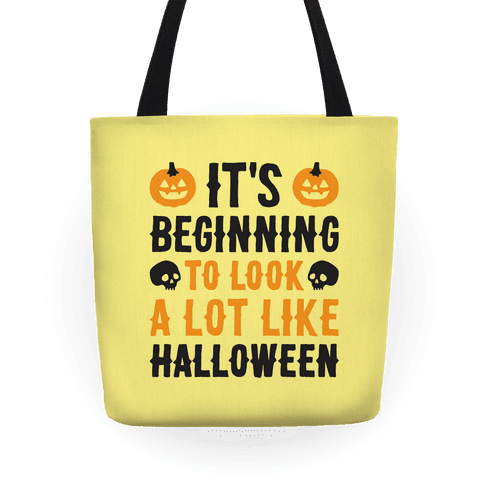 It's Beginning To Look A Lot Like Halloween Tote