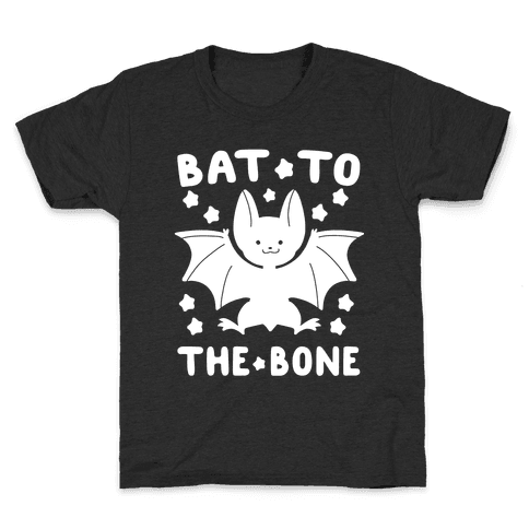 Bat to the Bone Kids T-Shirt