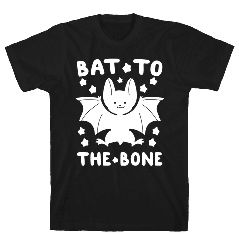 Bat to the Bone Mens T-Shirt