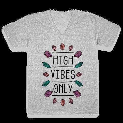 High Vibes Only V-Neck Tee Shirt