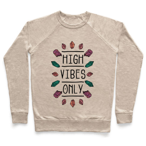 High Vibes Only Pullover