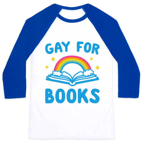 Gay For Books Baseball Tee