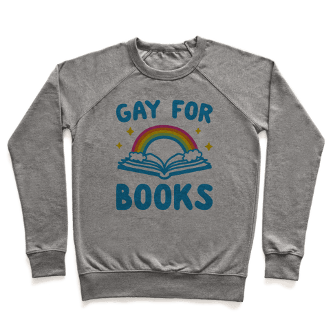 Gay For Books Pullover