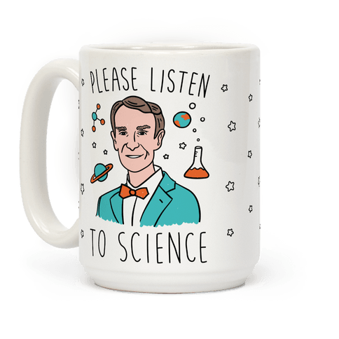 Please Listen To Science