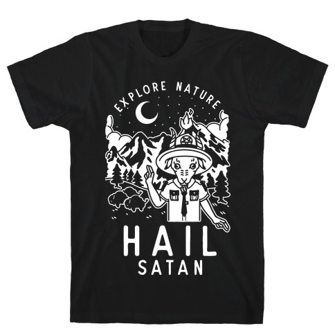 Explore Nature Hail Satan T-Shirt