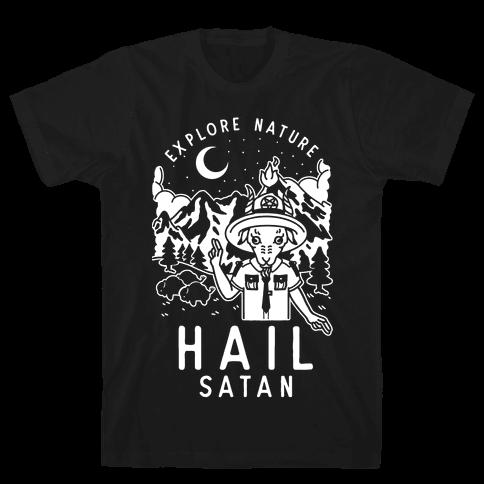Explore Nature Hail Satan Mens/Unisex T-Shirt
