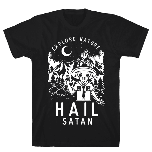 Explore Nature Hail Satan Mens/Unisex T-Shirt