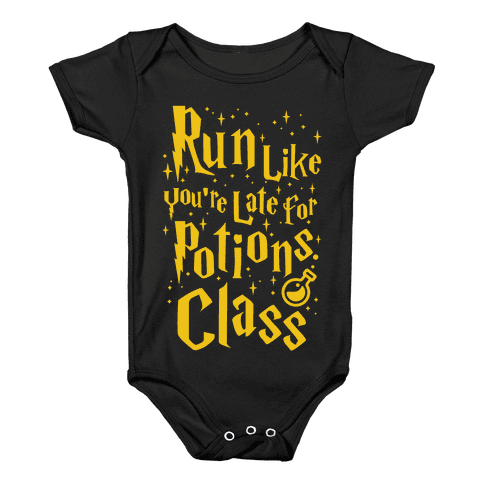 Run Like You're Late For Potions Class Baby Onesy