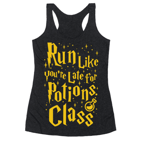 Run Like You're Late For Potions Class Racerback Tank Top