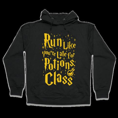 Run Like You're Late For Potions Class Hooded Sweatshirt