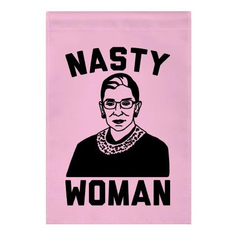 Nasty Woman RBG Garden Flag