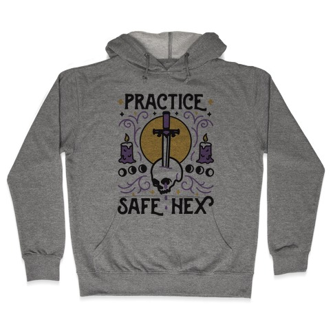 Practice Safe Hex Hooded Sweatshirt