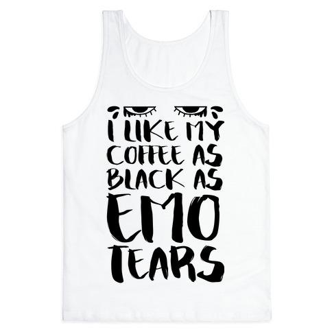 I like my Coffee as Black As Emo Tears Tank Top