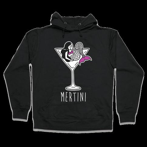 Mertini Hooded Sweatshirt