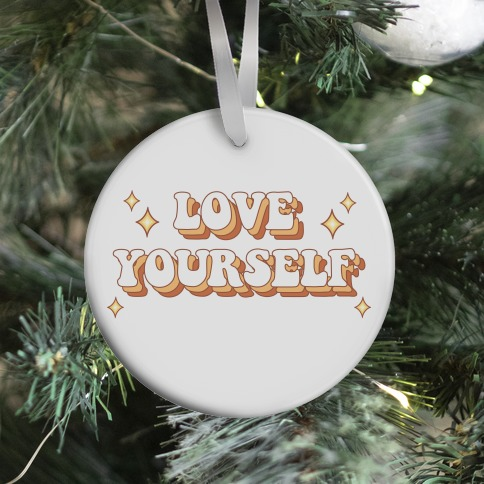 Love Yourself (groovy) Ornament