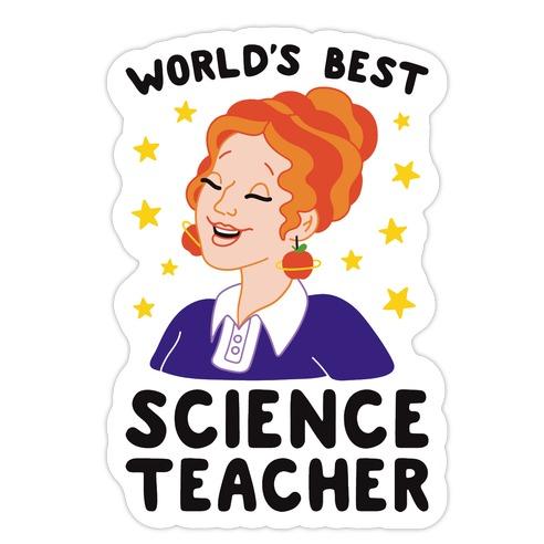 World's Best Science Teacher Die Cut Sticker