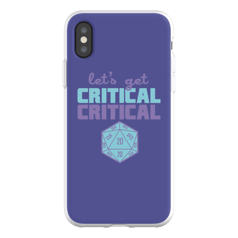 Let's Get Critical Dice Phone Flexi-Case