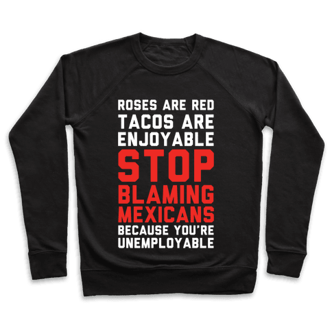 Roses are Red Tacos Are Enjoyable Pullover