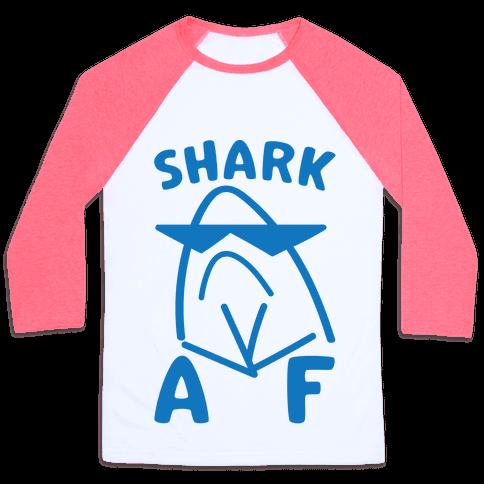 Shark AF Baseball Tee