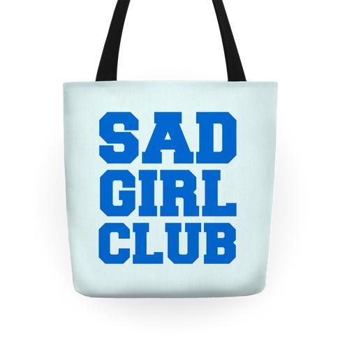 Sad Girl Club Tote