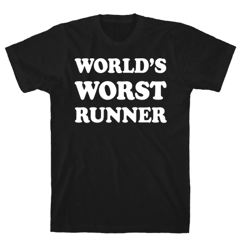 World's Worst Runner Mens T-Shirt