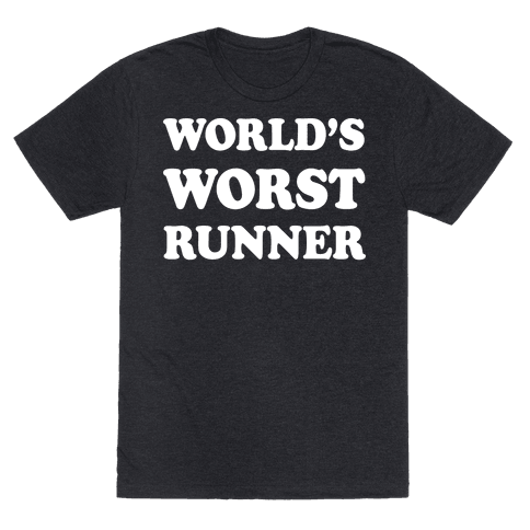 World's Worst Runner