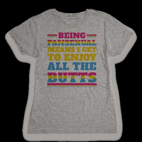 Enjoy ALL The Butts! Womens T-Shirt