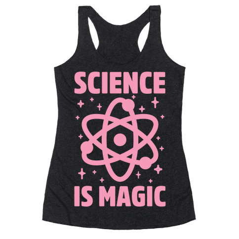 Science Is Magic Racerback Tank Top