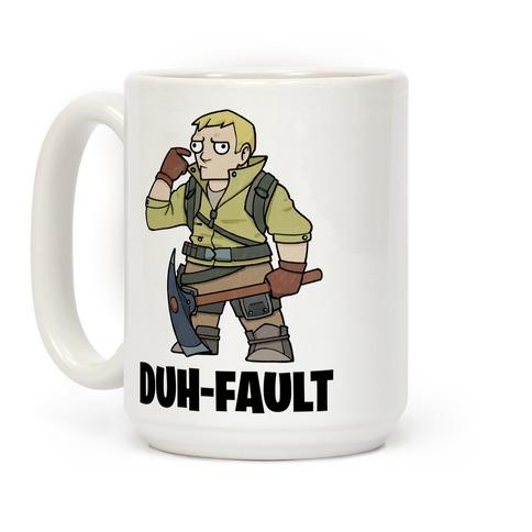 Duh-fault Coffee Mug