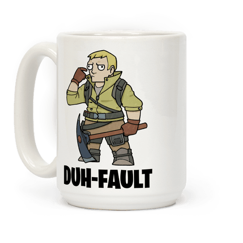 Duh-fault Coffee Mug