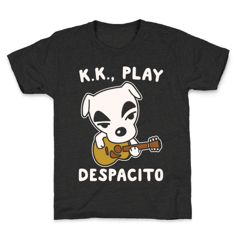 K.K. Play Despacito Parody White Print Kids T-Shirt