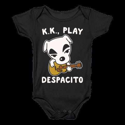 K.K. Play Despacito Parody White Print Baby Onesy