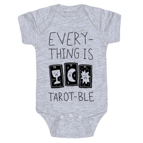 Everything Is Tarot-ble Baby Onesy