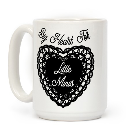 Big Heart for Little Minis Coffee Mug