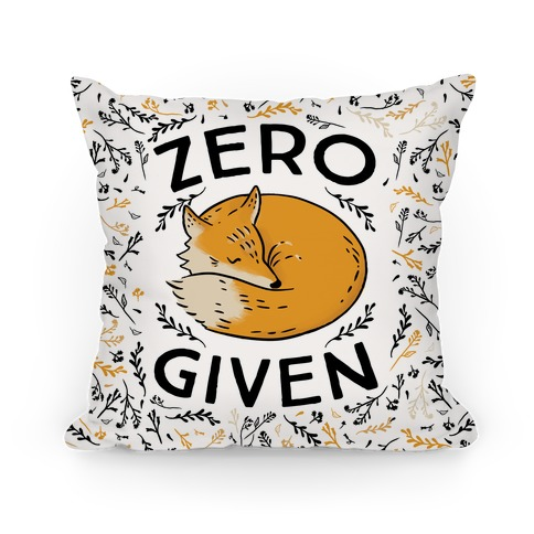 Zero Fox Given Pillow