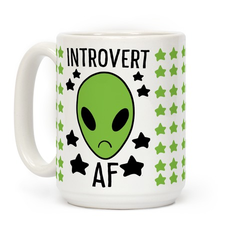 Introvert AF - Alien Coffee Mug