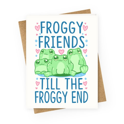Froggy Friends Till The Froggy End Greeting Card