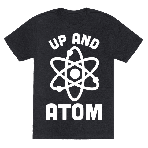 Up and Atom Mens T-Shirt