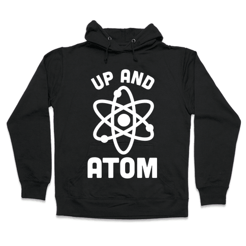 Up and Atom Hooded Sweatshirt