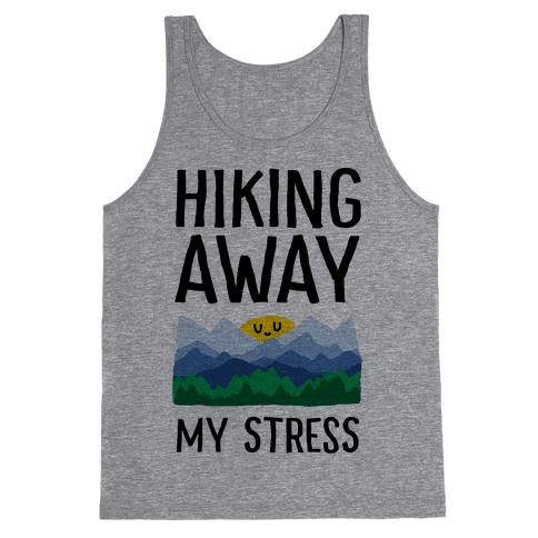 Hiking Away My Stress Tank Top