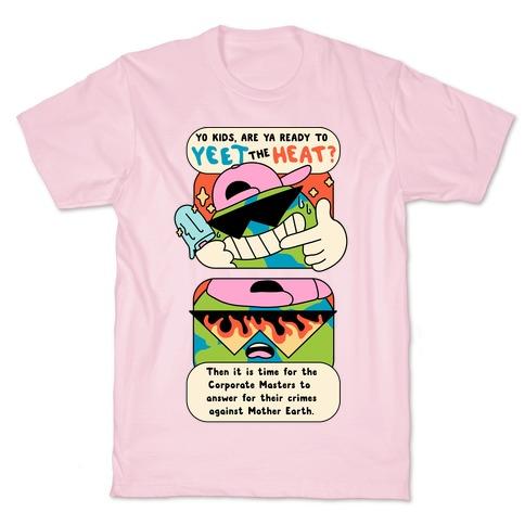 Yeet The Heat T-Shirt