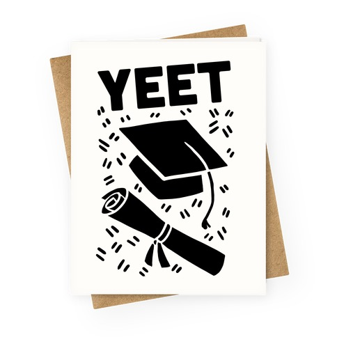 Yeet Greeting Card