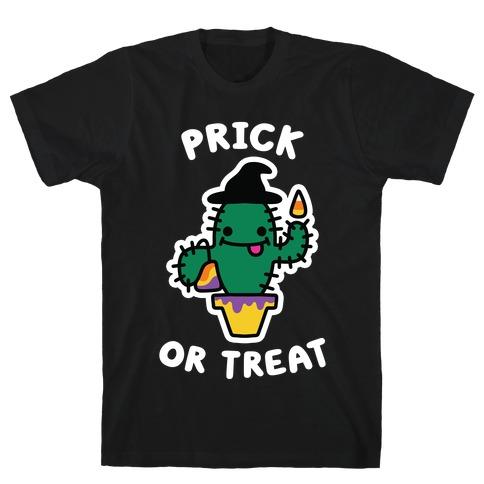 Prick or Treat Mens/Unisex T-Shirt