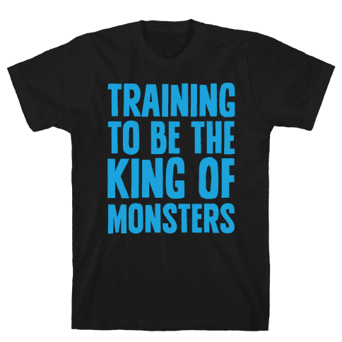 Training To Be The King of Monsters Parody White Print Mens T-Shirt