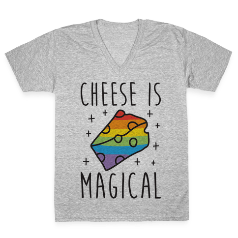 Cheese Is Magical V-Neck Tee Shirt