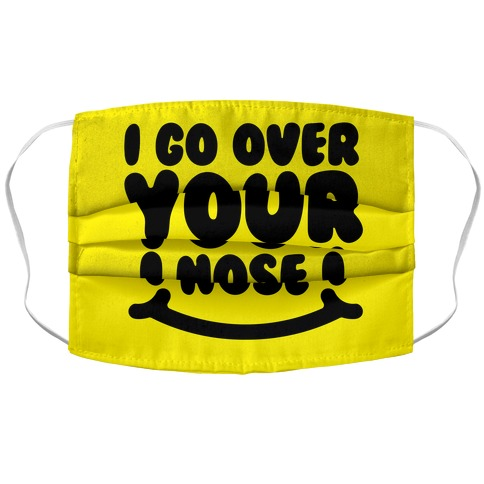I Go Over Your Nose  Accordion Face Mask